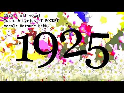 【Karaoke】1925 - New PV version【off vocal】 T-POCKET