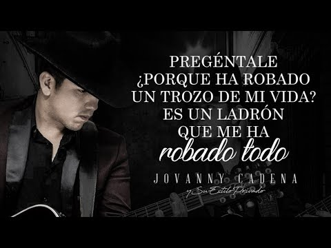 (LETRA) ¨¿Y COMO ES EL?¨ - Jovanny Cadena Y Su Estilo Privado (Lyric Video)