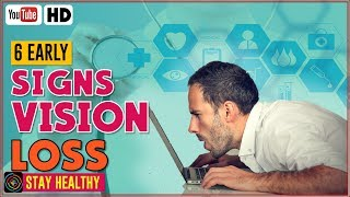 6 Early Warning Signs of Vision Loss  | Symptoms of Low Vision