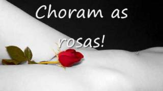 Bruno e Marrone - Choram as rosas