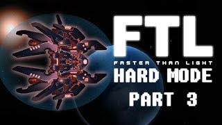 FTL: Faster Than Light - Part 3 - Fighting Fire with Fire