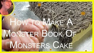 How To Make A Book Of Monsters Cake Harry Potter Cakes