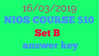 NIOS COURSE 510 SET B ANSWER KEY