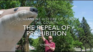 Quarantine History of Otter Tail County : The Repeal of Prohibition