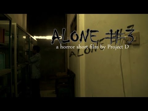 Serial Film Pendek Horror : Alone #3