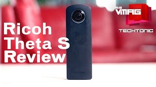 M&S VMAG | Ricoh Theta S 360-degree Camera Review | TECHTONIC