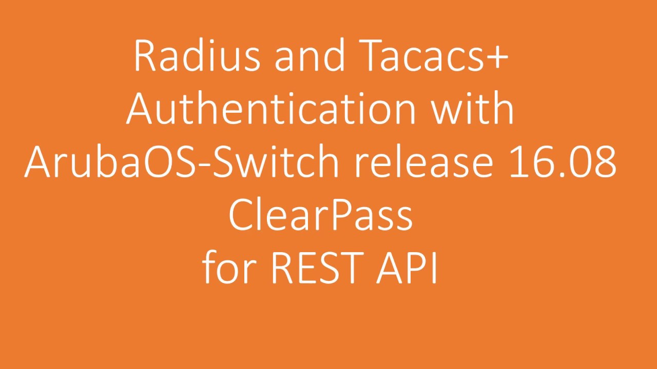 ArubaOS switch REST authentication with Radius and Tacacs+