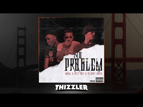 MBNel x Lazy-Boy x DC Baby Draco - No Problem (prod. BulletLoko) [Thizzler.com Exclusive]