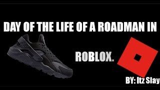 Day In the Life Of a Roadman - ROBLOX Skit