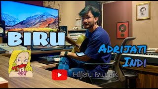 BIRU (Kidnap Katrina) - Adrijati Indi (Studio Session Cover)