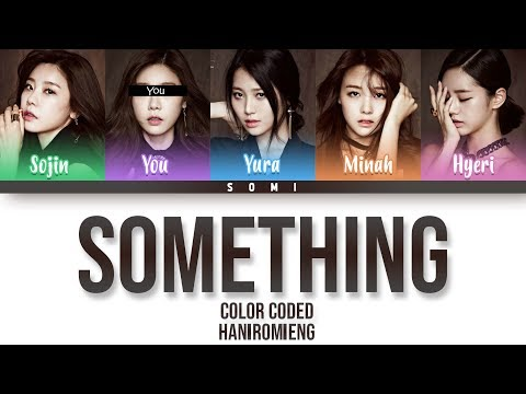 Girl's Day(걸스데이) + You (5 Members) Sing 'Something' [Color Coded Han|Rom|Eng]