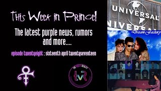 This Week in Prince! #028 - Love, Light & Compassion