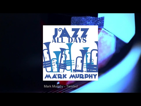 Jazz All Days: Mark Murphy