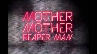 Gambar cover Mother Mother -  Reaper Man