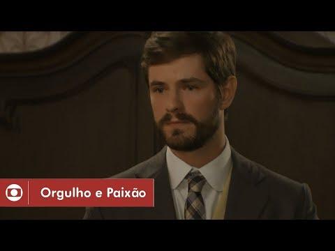 Orgulho e Paixão: capítulo 23 da novela, sábado, 14 de abril, na Globo