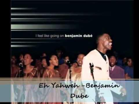 Benjamin Dube  ehh yahweh wmv   YouTube