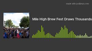 Mile High Brew Fest Draws Thousands