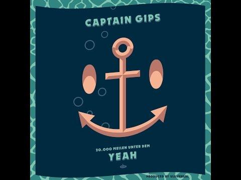 Captain Gips - 20.000 Meilen unter dem Yeah (Audio) [Full Album]