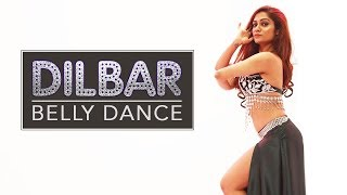 DILBAR  Satyameva Jayate  Belly Dance  LiveToDance with Sonali