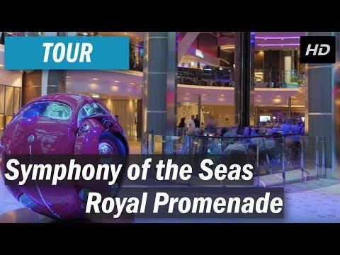 Symphony of the Seas - Royal Promenade tour