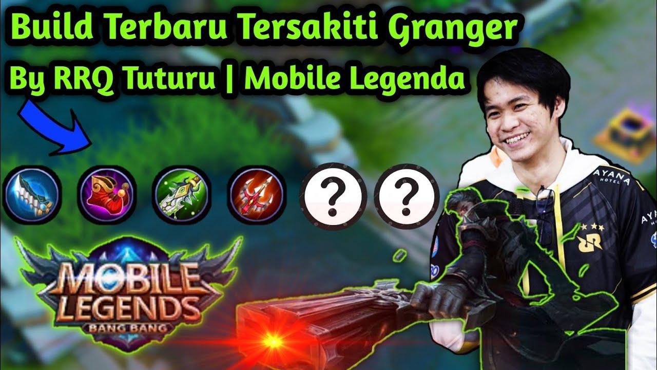 Download Build Terbaru Tersakit Granger | By RRQ Tuturu | Mobile Legenda