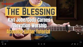 The Blessing by Kari jobe/Cody Carnes/Elevation Worship Easy Guitar Tutorial