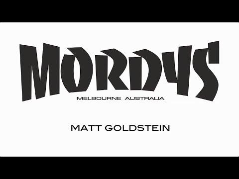 Mordys - Matt Goldstein