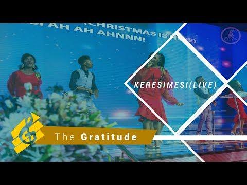 The Gratitude - Keresimesi (Live)