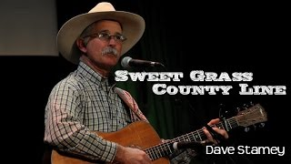 Dave Stamey - Sweet Grass County Line