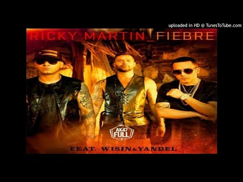 Fiebre - Ricky Martin, Wisin, Yandel (Audio Oficial)