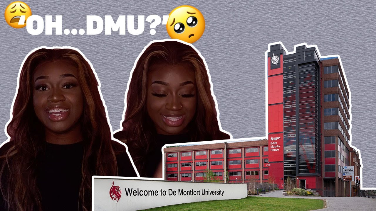 Download you're coming to DMU loooool? MY experience   Chelsea Sampson