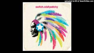Switch - A Bit Patchy (Eric Prydz Remix) HQ mp3