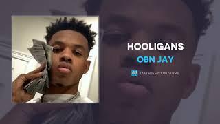 OBN Jay - Hooligans (AUDIO)