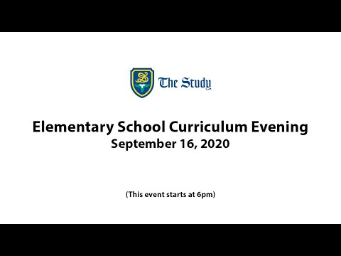 The Study Elementary School Curriculum Evening 2020