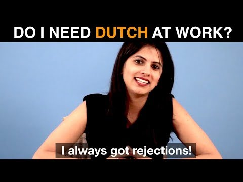 Do I need Dutch for working in the Netherlands? ... even at an international job!?