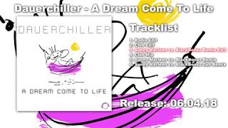 Dauerchiller A Dream Come To Life Sunny Marleen Vs BlackBonez Remix Edit