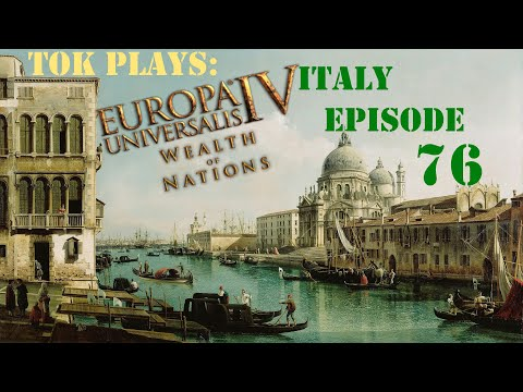 Tok plays EU4 - Italy ep. 76 - North African Union