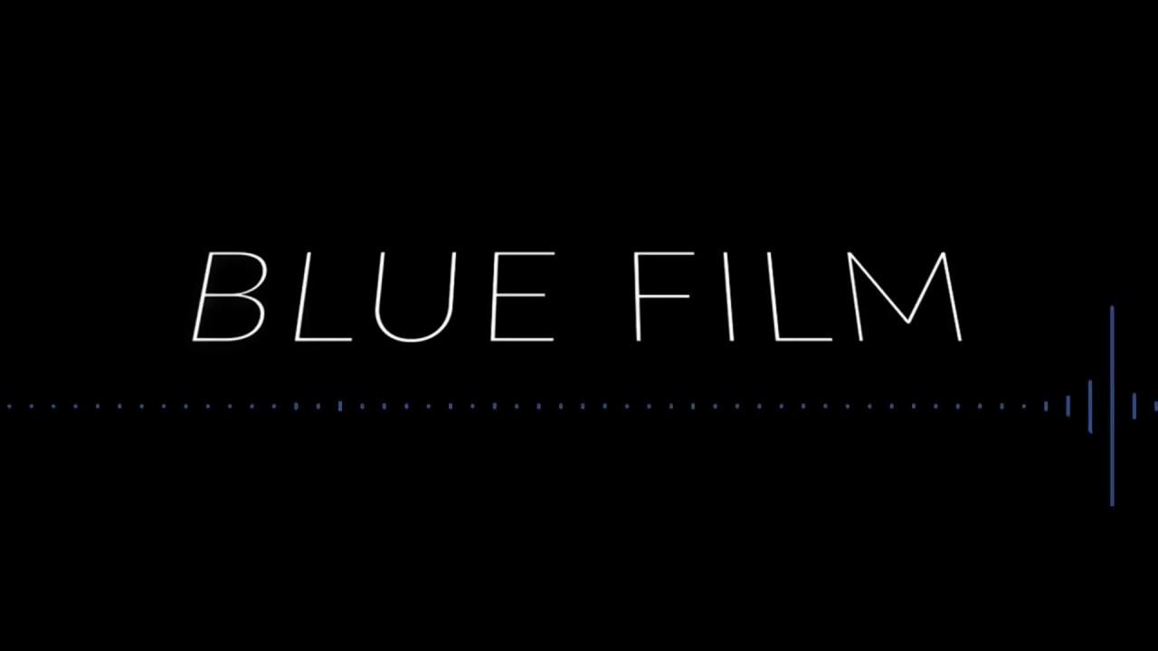 Download Blue Film (Trailer - 30s)