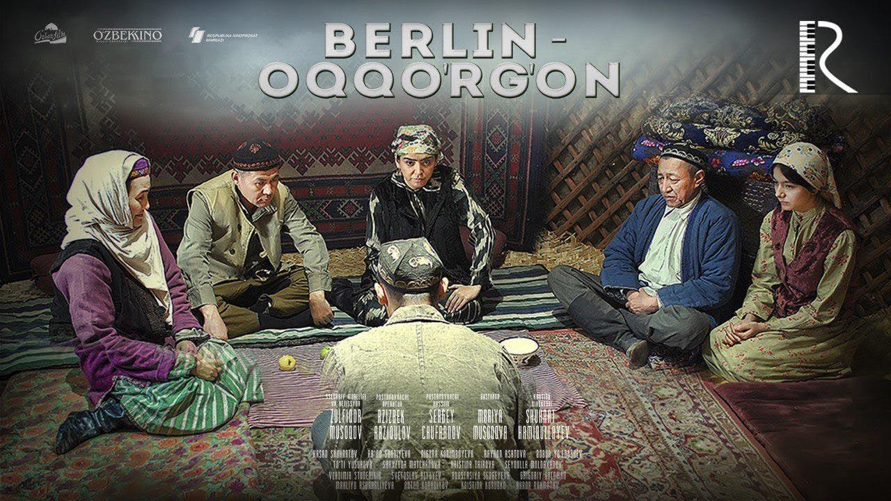 Berlin-Oqqo'rg'on (o'zbek film)  2018