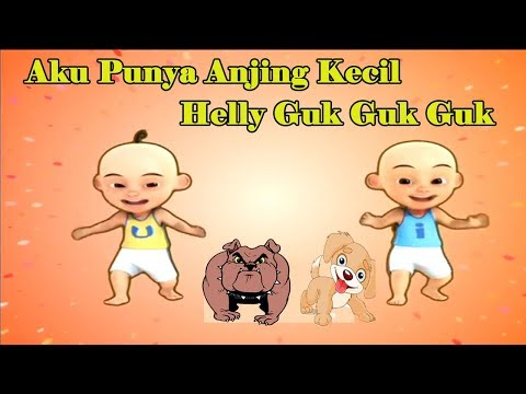 Upin Ipin Bernyanyi Bersama Aku Punya Anjing Kecil | Helly Guk Guk GUk