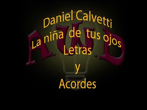 ACORDES FACIL Daniel Calveti-La niña de tus ojos