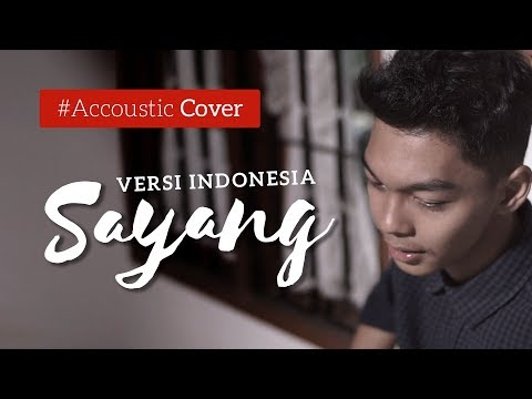 Sayang - Via Vallen Versi Indonesia (Find A Friend Accoustic Cover)