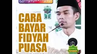 Ustad Abdul Somad LC MA - Cara Bayar Fidyah Puasa 2017 Video