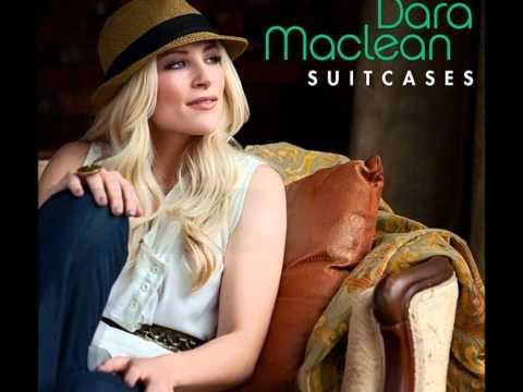 Suitcases By Dara Maclean (Lyrics :)