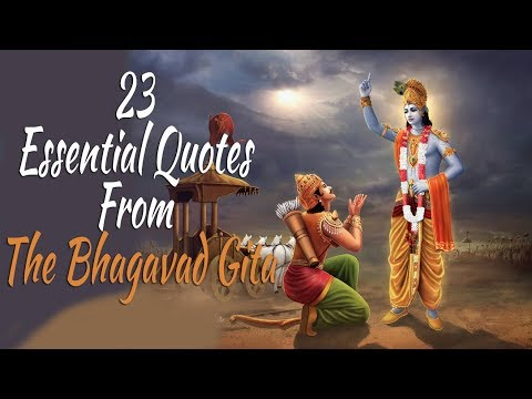 Bhagavad Gita 23 Essential Quotes That Will Change Your Life.