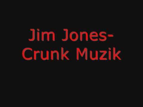 Jim Jones-Crunk Muzik