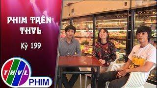 Kỳ 199: Gặp gỡ Quốc Huy, Oanh Kiều, Bạch Công Khanh | Phim Tiếng sét trong mưa