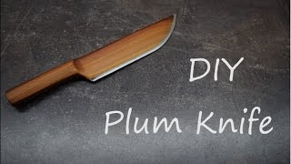 Plum knife  DIY