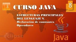 Curso Java. Estructuras principales V. Constantes y Operadores II. Vídeo 8 thumbnail