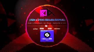 Kryder - Sending Out An S.O.S (Steve Oseguera & Osen Bootleg)